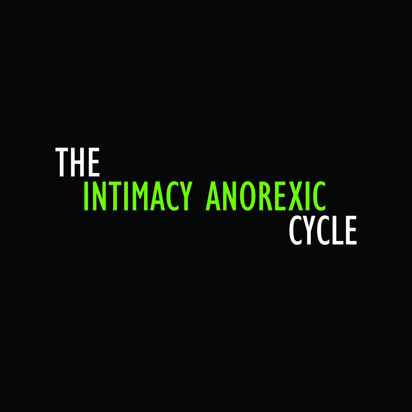 The Intimacy Anorexic Cycle