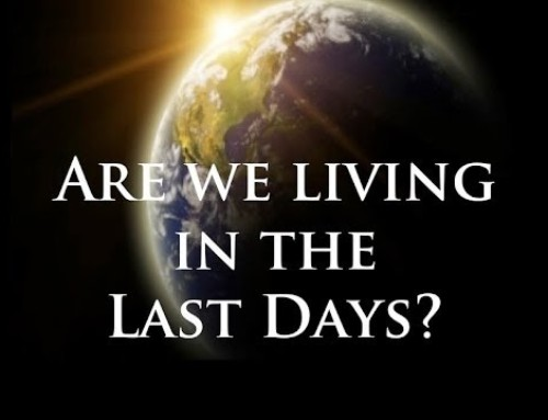 Are We Living in the Last Days?